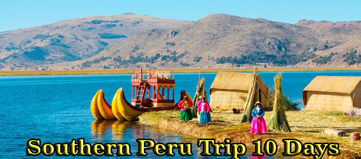 Southern Peru Trip 10 Days